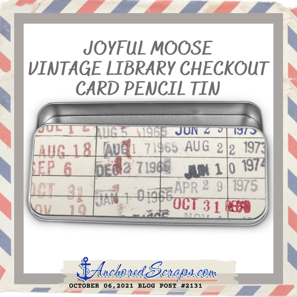 Joyful Moose Vintage Library Checkout Card Pencil Tin