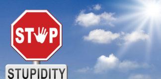 Stop stupidity sign
