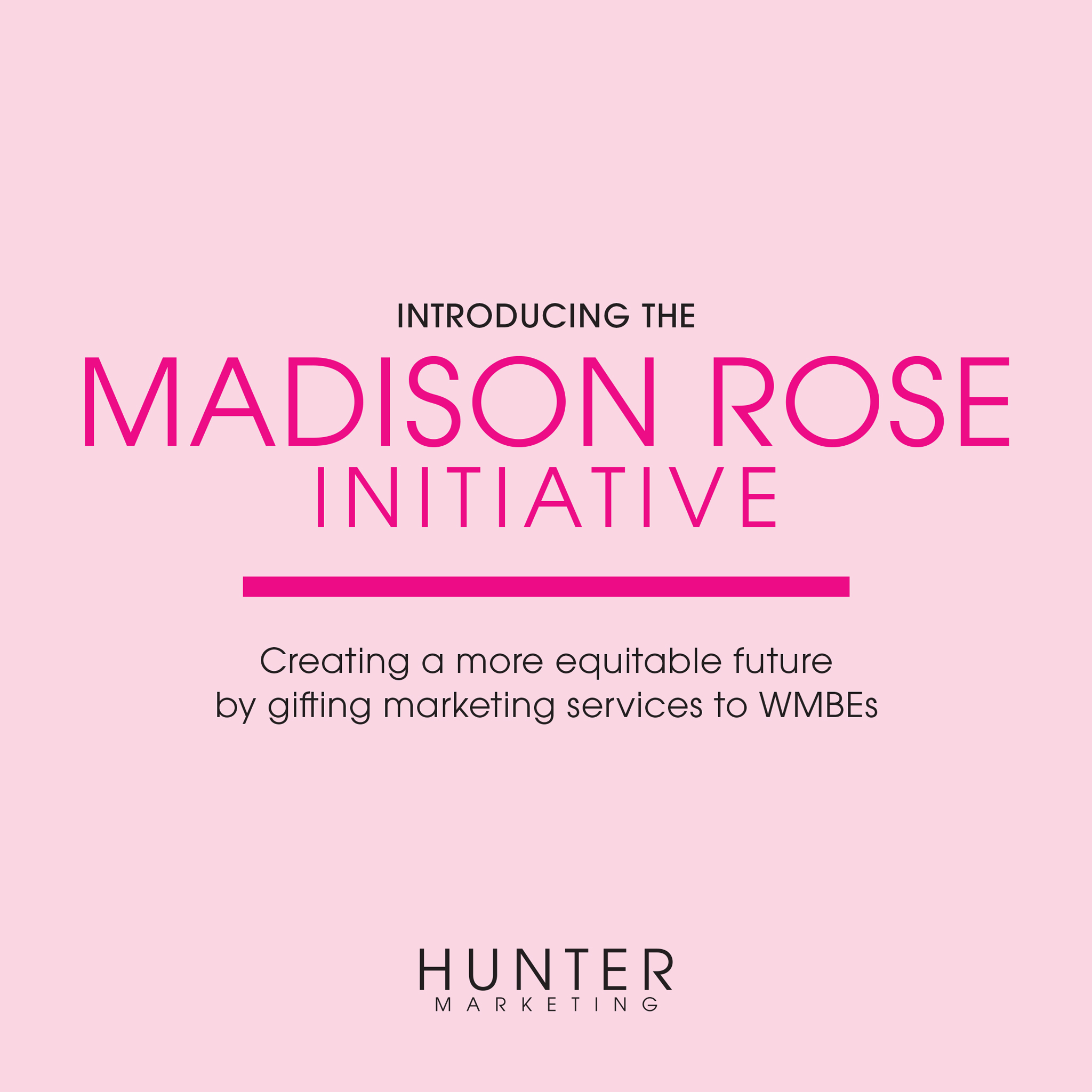Introducing The Madison Rose Initiative