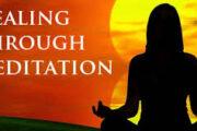 Healing Through Meditation