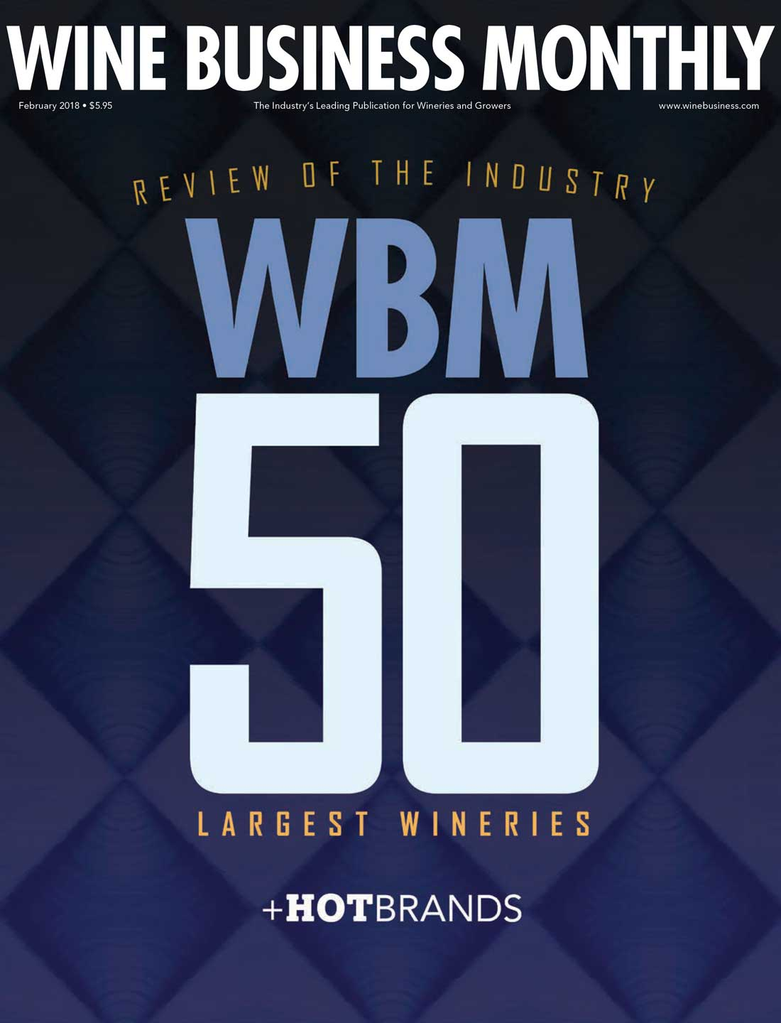 Wine Business Monthly Hot Brands