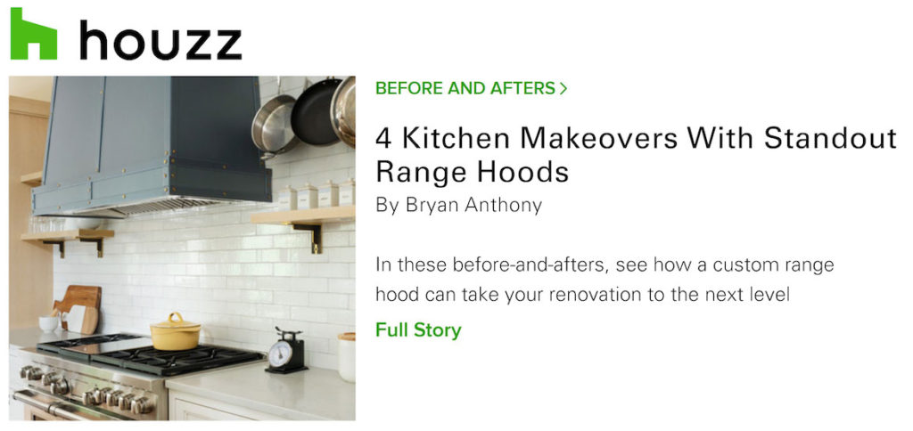 Houzz article on 4 Kitchen Makeovers With Standout Range Hoods