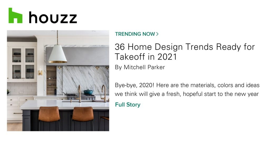 Houzz's 36 Home Design Trends Ready for Takeoff in 2021