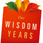 """in conversation with Charles Garfield, author of """"Our wisdom years"""""""