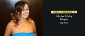 Principal Building Designer: Lacy Heier   Pasquini Engineering Blog