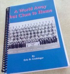 A WORLD AWAY but CLOSE TO HOME by Eric B. Greisinger