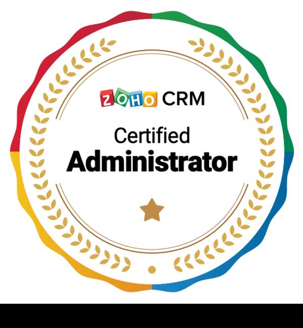 Zoho CRM Certified Administrator Badge ID: imE7u5MvHz