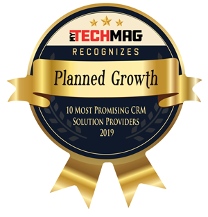 TechMAG Recognizes Planned Growth 10 Most Promising CRM Solution Providers 2019