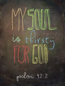 My Soul is Thirsty for God