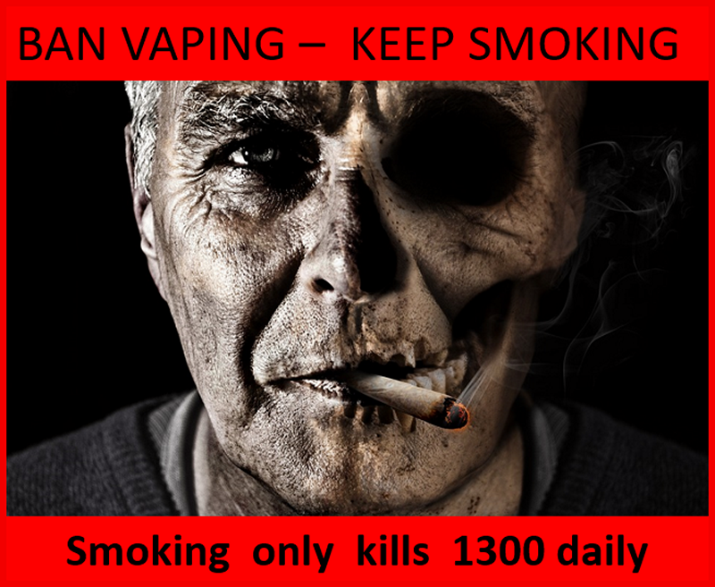Ban Vaping Keep Smoking