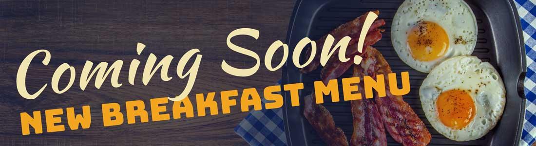 New breakfast menu coming soon!