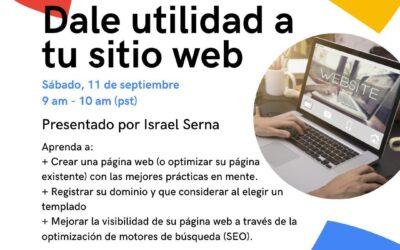 Dale Utilidad a tu sitio Web – Sept 11, 2021