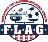 The Foundation for Learning, Athletics, & Growth (FLAG)