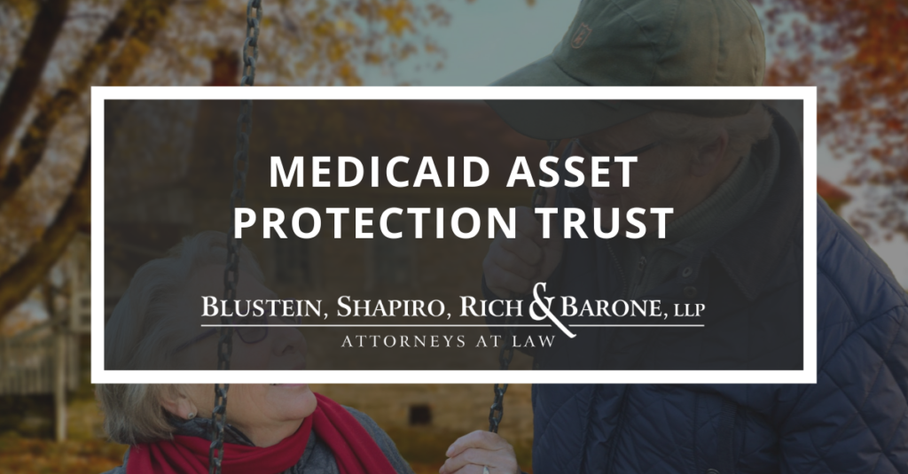 Medicaid Asset Protection Trust