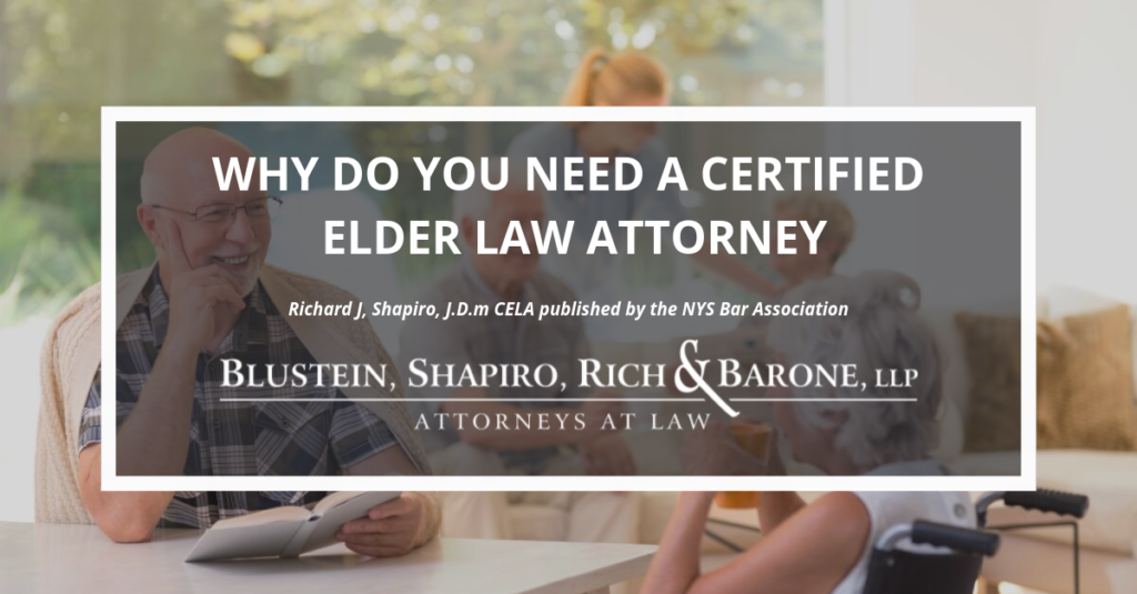 Why do you need a certified elder law attorney?