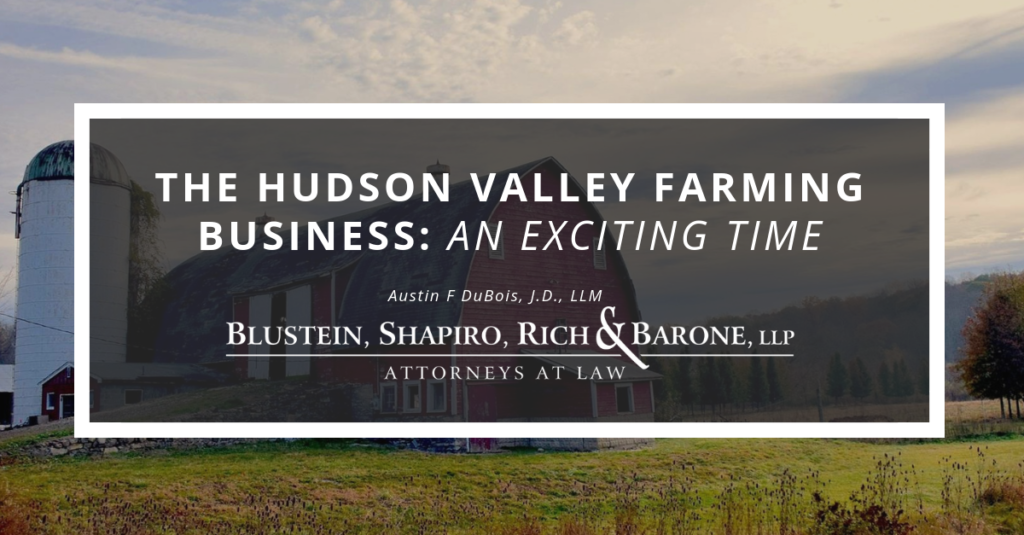 The Hudson Valley Farming Business: An Exciting Time