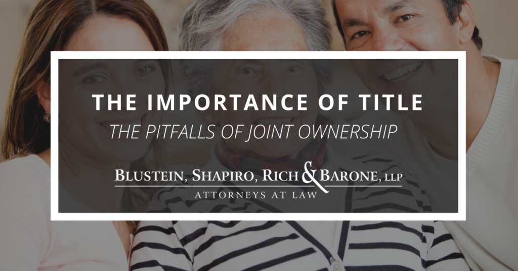 The Importance of Title: The Pitfalls of Joint Ownership