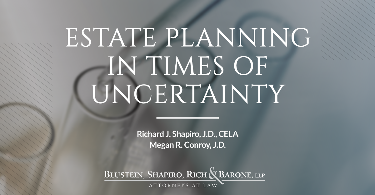 Estate Planning in Times of Uncertainty