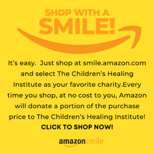 It's easy. Just shop at smile.amazon.com and select The Children's Healing Institute as your favorite charity. Every time you shop, at no cost to you, Amazon will donate a portion of the purchase price to The Children's Healing Institute! CLICK TO SHOP NOW!