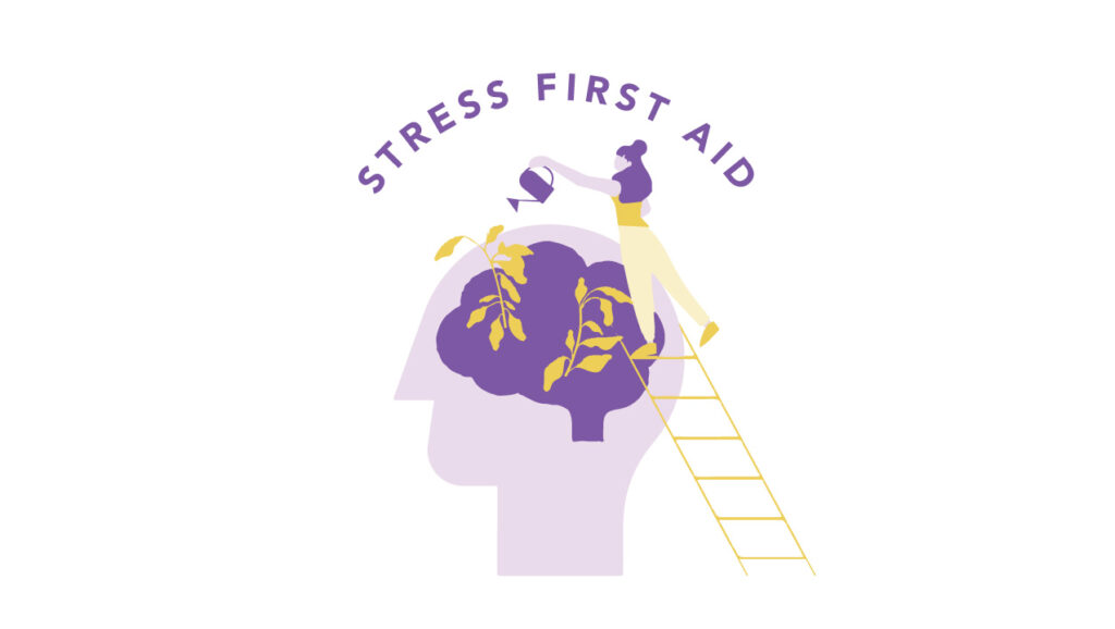 Stress First Aid