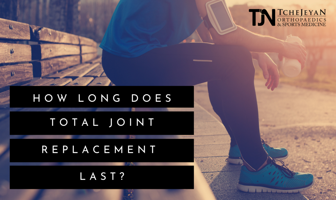 How Long Does Joint Replacement Last
