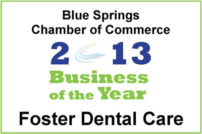 Blue Springs Chamber of Commerce 2013 Business of the Year Foster Dental Care