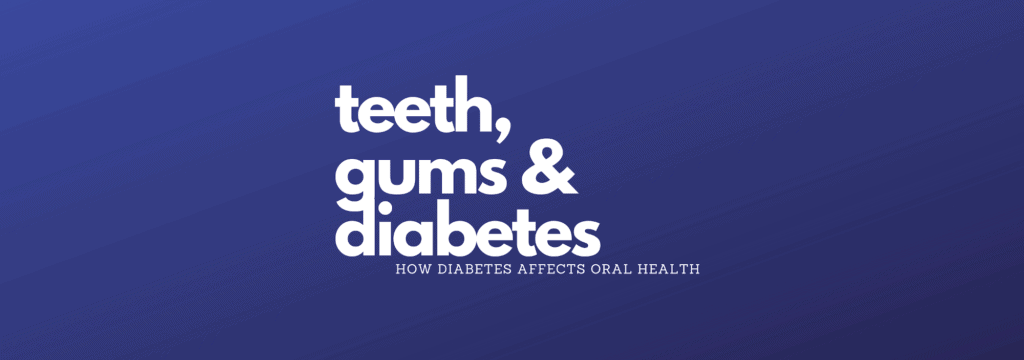 Check out Foster Dental Care's new blog to learn how you can keep your teeth and gums healthy with diabetes!