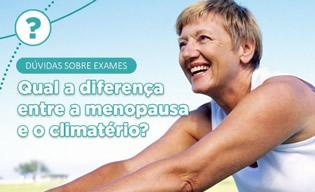 Qual a diferença entre a menopausa e o climatério?