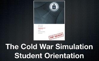 Cold War Simulation Student Orientation Presentation