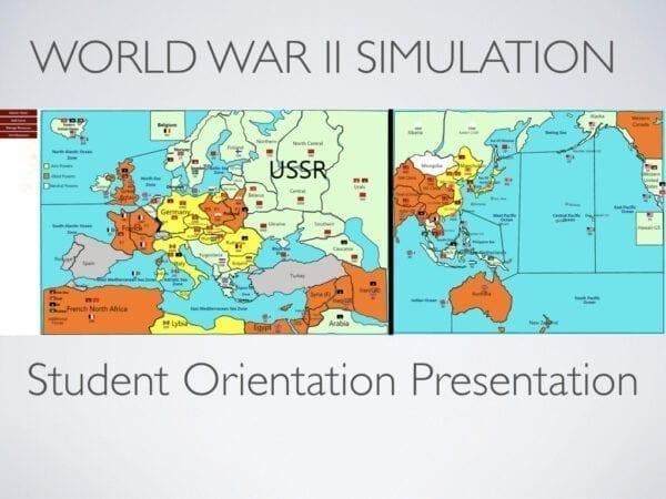 WWII Simulation Student Orientation Presentation