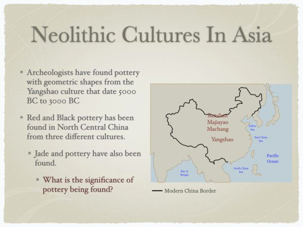 Neolithic Cultures In Asia History Presentation