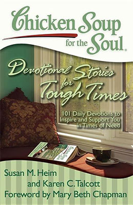 Devotional Stories for Tough TimesChicken Soup for the Soul
