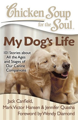My Dog's LifeChicken Soup for the Soul