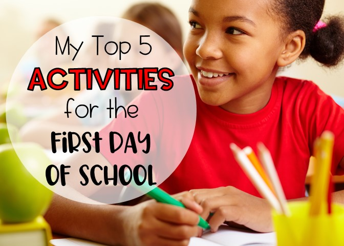 top 5 activities for the first day of school