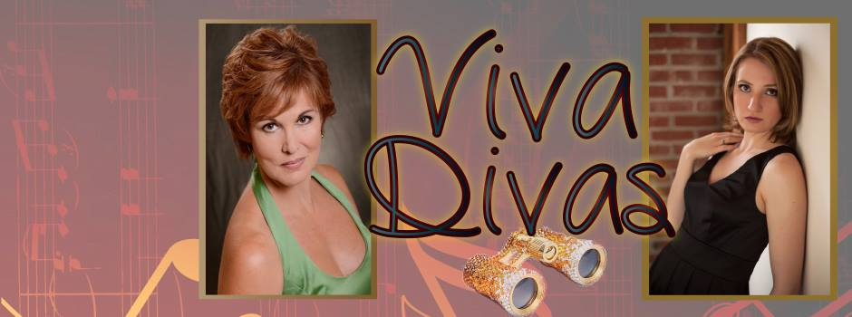 "2015. ""Viva Divas,'' an evening of Italian wine and song. Kathleen Berger, Julie Wyma Furlong. Pianist: Steve Hildebrand."