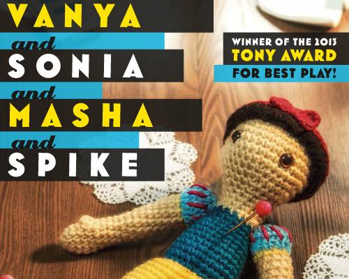 Arizona Theatre Company, 2014, Vanya and Sonia and Masha and Spike. October 9-26.