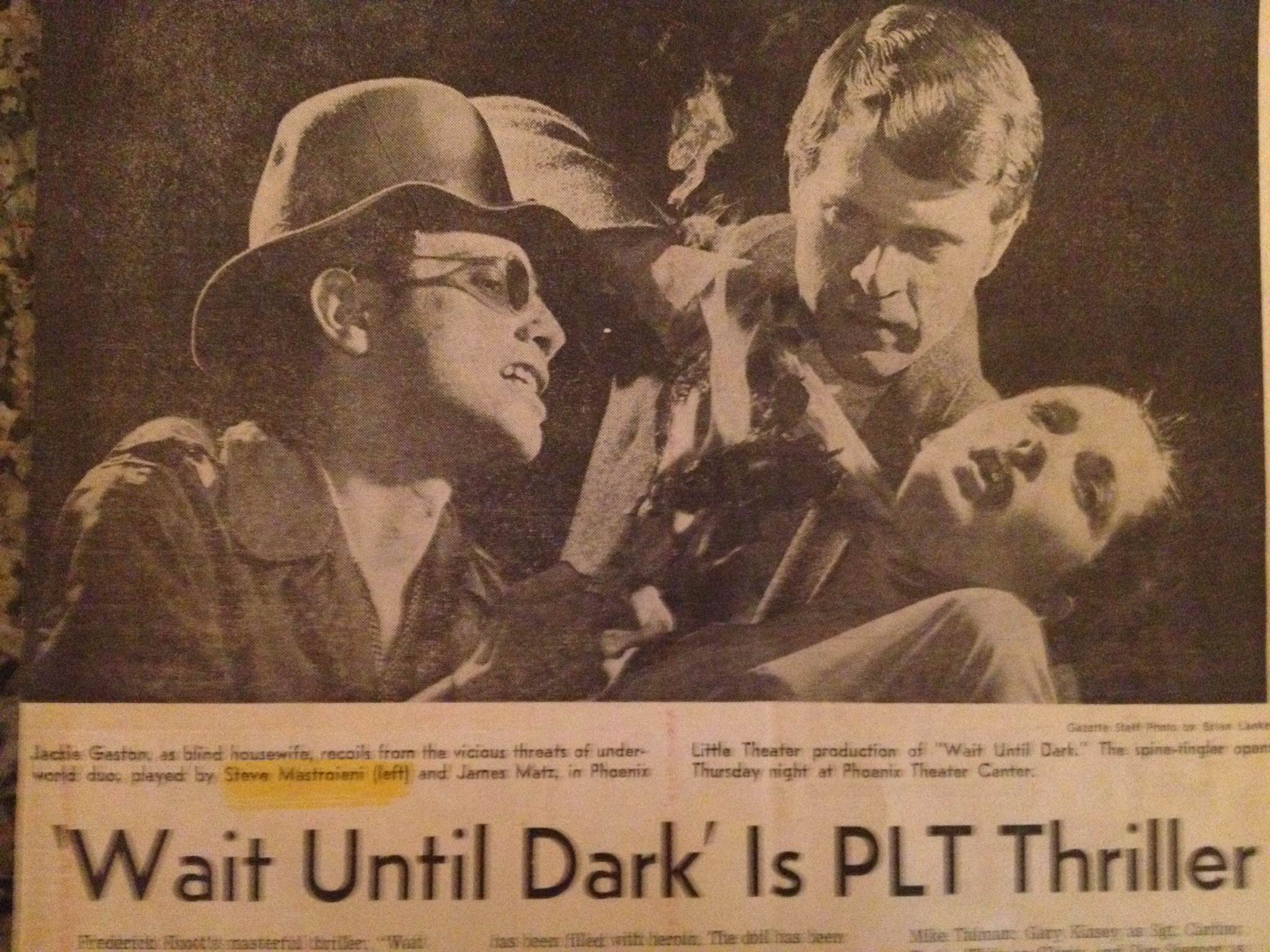 "Phoenix Little Theatre, ""Wait Until Dark,"" January, 1969: (from left) Steven Mastroieni, James Matz, Jacqueline Gaston. The Phoenix Gazette."