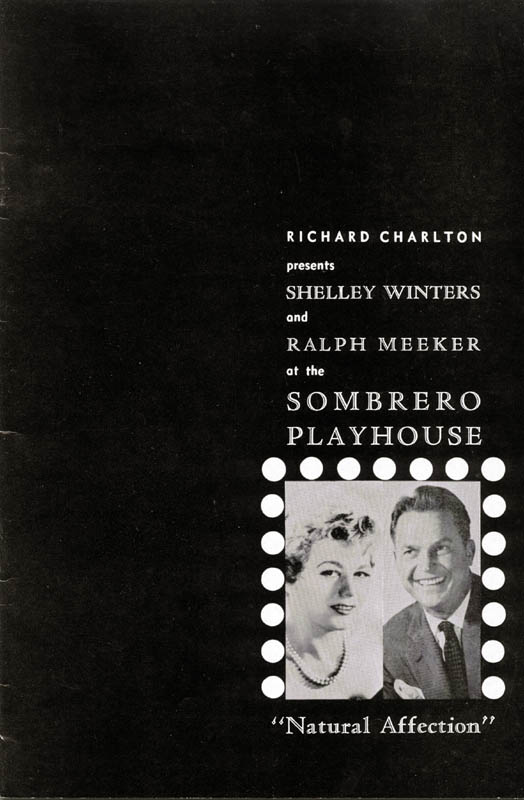 """The program handed to patrons attending the world premiere of """"Natural Affection"""" at the Sombrero Playhouse. Film actors Shelley Winters and Ralph Meeker were the stars."""