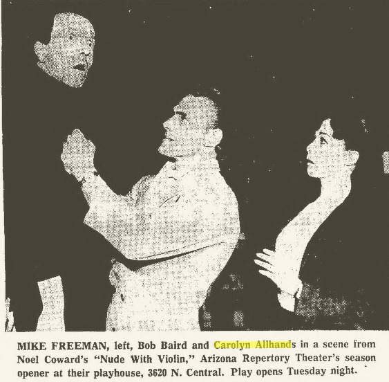 """Mike Freeman, Bob Baird and Carolyn Allhands in Arizona Repertory Theatre's 1967 production of Noel Coward's """"Nude With Violin."""" (Clipping from the Arizona Republic.)"""