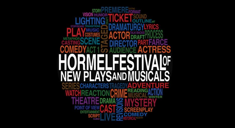 Phoenix Theatre. 2015. Hormel Festival of New Plays and Musicals