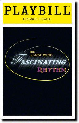 Arizona Theatre Company. 1999. The Gershwins' Fascinating Rhythm Playbill 000
