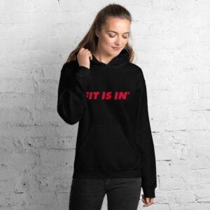 Fit Is In Unisex Hoodie B