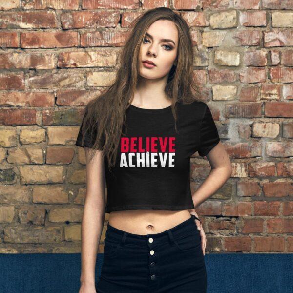 Believe + Achieve Women's Crop Tee
