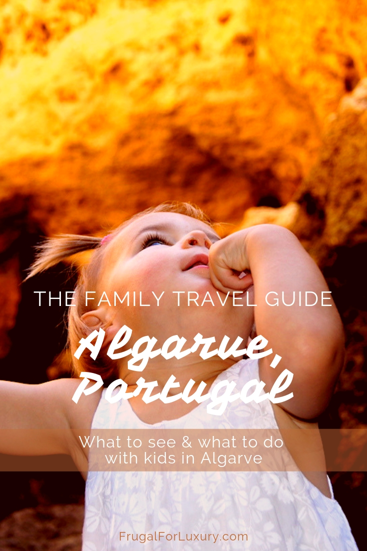 The Family-Proof Algarve Travel Guide   Family Travel Guide   Algarve, South Portugal   Southern Portugal   What to see and what to do in Algarve with children   Travel with kids   #algarve #southportugal #southernportugal #bestbeaches #europe #europeanbeaches #beachtravel #europetrip #southerneurope #besteuropeanbeaches