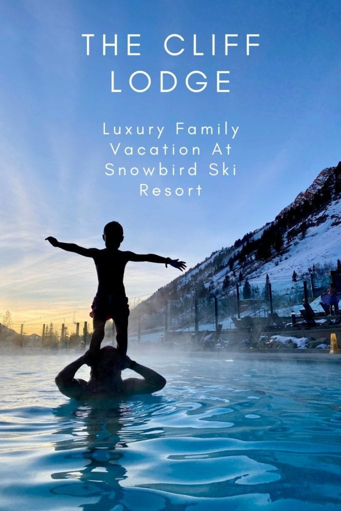The Cliff Lodge - Family-Friendly Luxury Lodge At Snowbird Ski Resort, UT   The Cliff Lodge Snowbird   Where to stay with kids at Snowbird   Kid-friendly accommodation at Snowbird   Skiing Snowbird with kids   #snowbird #clifflodge #clifflodgesnowbird #familyfriendlyhotel #skiutah
