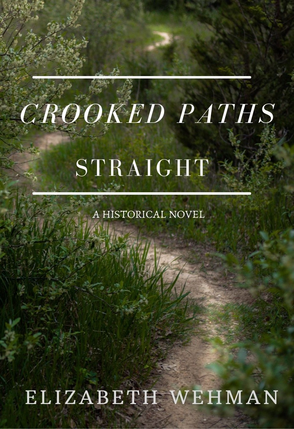 Crooked-Paths-Straight-Front-Cover-Copy-2
