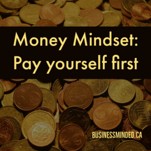 Money Mindset: Pay yourself first