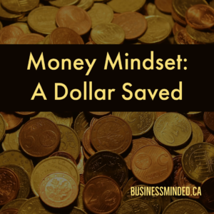 A Dollar Saved