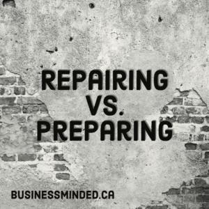 Repairing Vs Preparing