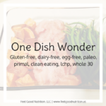 One Dish Wonder